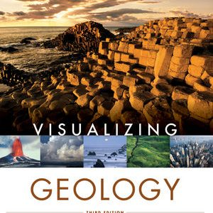 Test bank for Visualizing Geology 3rd Edition by Murck