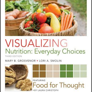 Test bank for Visualizing Nutrition: Everyday Choices 3rd Edition by Grosvenor