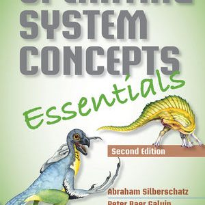 Test bank for Operating System Concepts Essentials 2nd Edition by Silberschatz