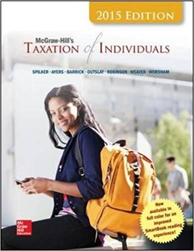 Solution manual Mcgraw-Hill'S Taxation Of Individuals 6E Spilker
