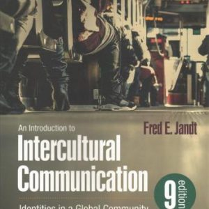 Test Bank An Introduction To Intercultural Communication Identities In A Global Community 9E Jandt