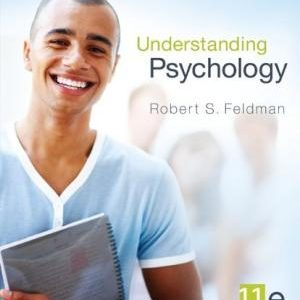 Test Bank Understanding Psychology 11E Feldman