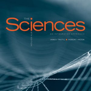 Solution manual for The Sciences: An Integrated Approach 8th Edition by Trefil