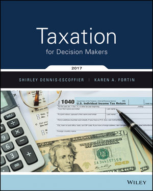 Test bank for Taxation for Decision Makers 017FALSE Edition by Dennis-Escoffier