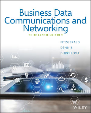 Solution manual for Business Data Communications and Networking 13th Edition by Fitzgerald