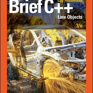 Solution manual for Brief C++: Late Objects 3rd Edition by Horstmann