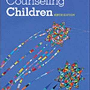 Test bank for Counseling Children 9th Edition by Henderson