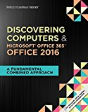 Test bank for Discovering Computers & Microsoft® Office 365 & Office 2016: A Fundamental Combined Approach 1st Edition by Campbell
