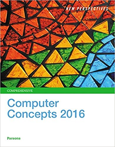Solution manual for New Perspectives on Computer Concepts 2016