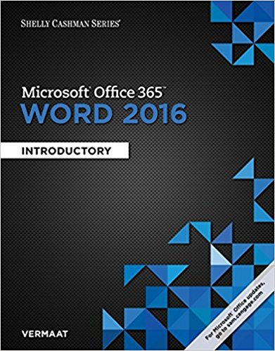 Solution manual for Microsoft® Office 365 & Word 2016: Introductory 1st Edition by Vermaat