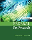 Test bank for Federal Tax Research 11th Edition by Sawyers