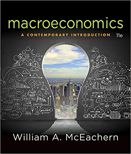 Test bank for Macroeconomics: A Contemporary Introduction 11th Edition by Mceachern