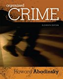 Test bank for Organized Crime 11th Edition by Abadinsky