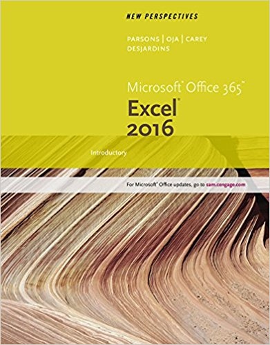 Test bank for New Perspectives Microsoft® Office 365 & Excel 2016: Introductory 1st Edition by Carey