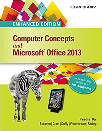 Solution manual for Enhanced Computer Concepts and Microsoft® Office 2013 Illustrated 1st Edition by Parsons