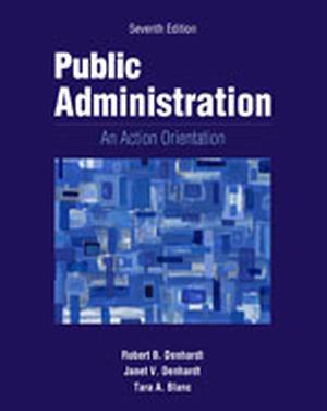 Solution manual for Public Administration 7th Edition by Denhardt