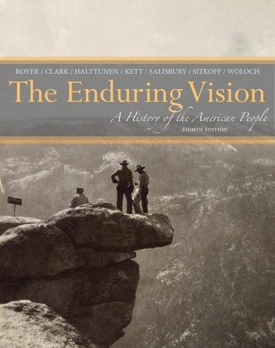 Solution manual for The Enduring Vision A History of the American People 8th Edition by Boyer