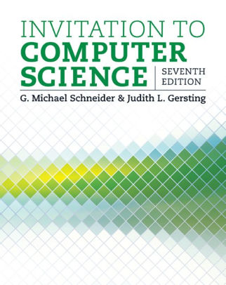 Test bank for Invitation to Computer Science 7th Edition by Schneider