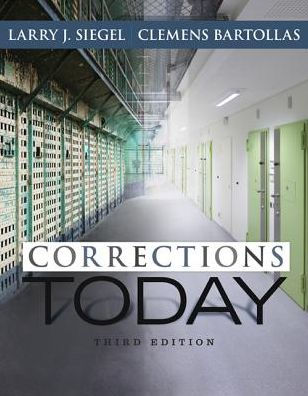Solution manual for Corrections Today 3rd Edition by Siegel