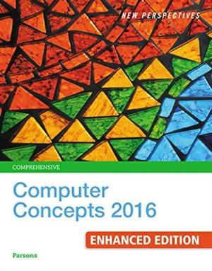 Solution manual for New Perspectives Computer Concepts 2016 Enhanced