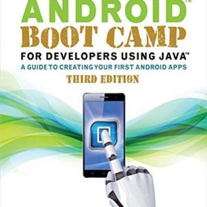 Solution manual for Android Boot Camp for Developers Using Java® 3rd Edition by Hoisington