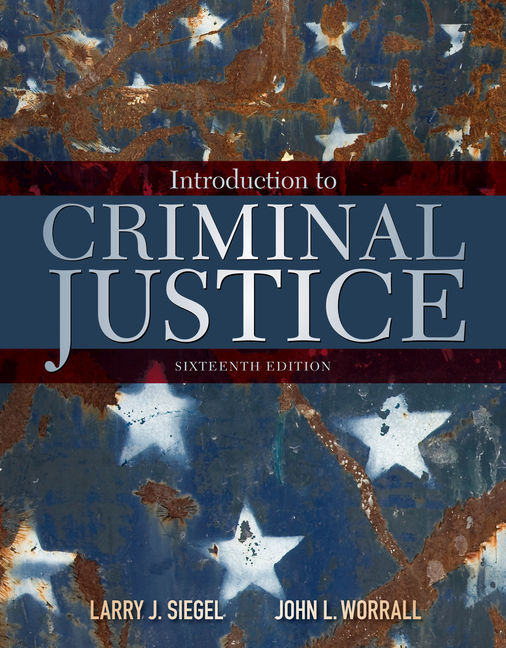 Solution manual for Introduction to Criminal Justice 6th Edition by Siegel