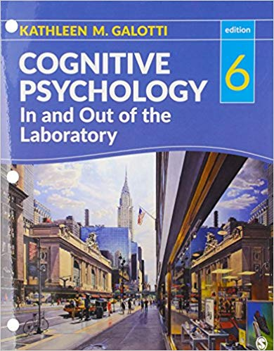 Test Bank Cognitive Psychology In And Out Of The Laboratory 6E Galotti