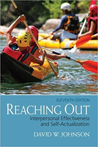Test Bank Reaching Out Interpersonal Effectiveness And Self-Actualization 11E Johnson