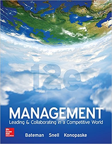 Solution manual Management Leading & Collaborating In A Competitive World 12E Bateman