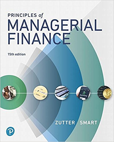 Solution manual Principles Of Managerial Finance 15E Zutter