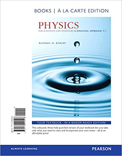 Solution manual Physics For Scientists And Engineers A Strategic Approach With Modern Physics 4E Knight