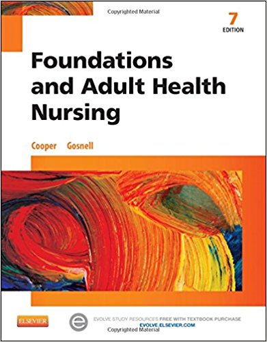 Test Bank Foundations And Adult Health Nursing 7E Cooper