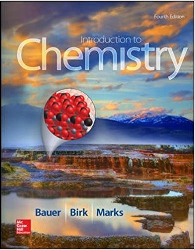 Solution manual Introduction To Chemistry 4E Bauer