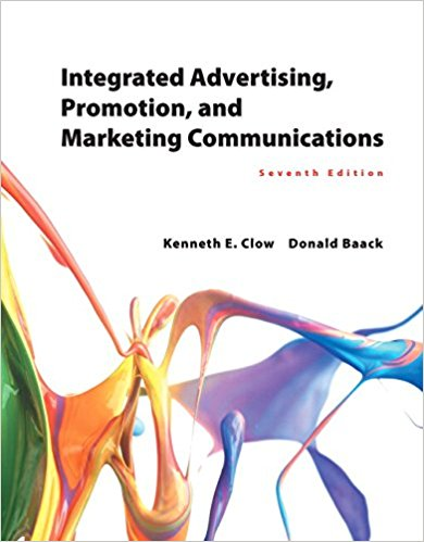Solution manual Integrated Advertising Promotion And Marketing Communications 7E Clow