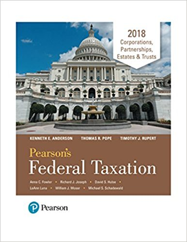 Test Bank Pearson'S Federal Taxation 2018 Corporations Partnerships Estates & Trusts 31E Pope