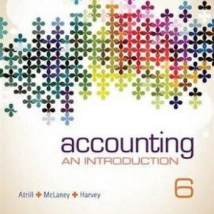 Solution manual Accounting An Introduction 6E Atrill