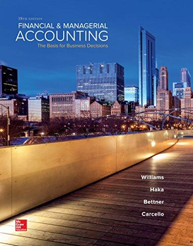 Solution manual Financial & Managerial Accounting 18E Williams