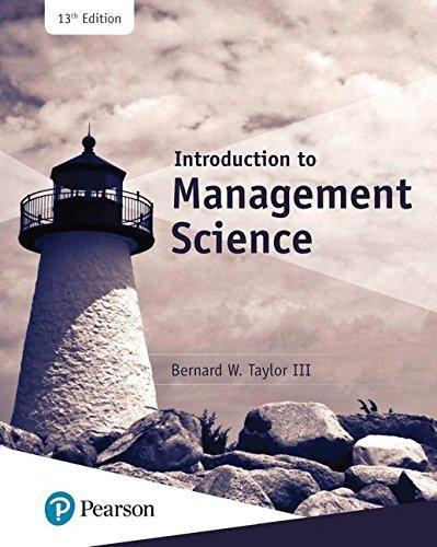 Solution manual Introduction To Management Science 13E Taylor