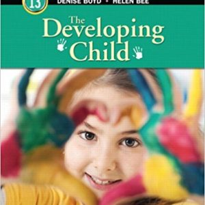 Solution manual The Developing Child 13E Bee