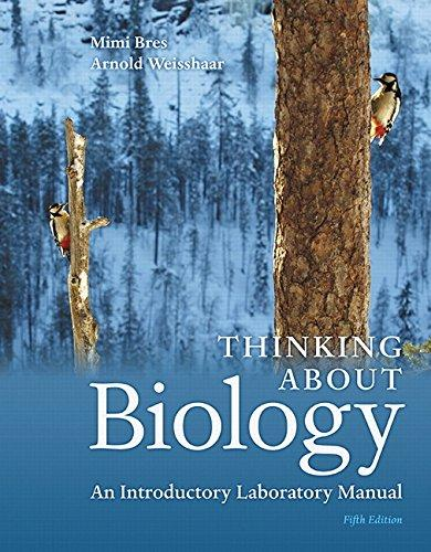 Solution manual Thinking About Biology An Introductory Laboratory Manual 5E Bres