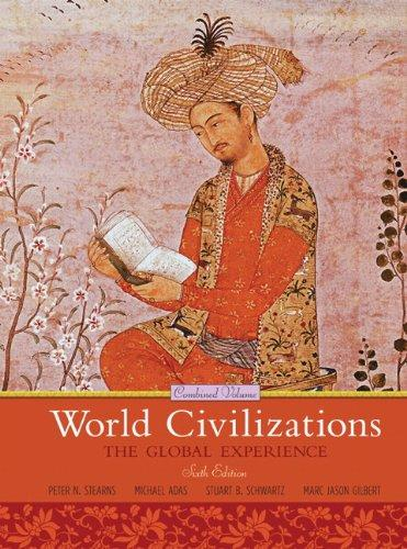Solution manual World Civilizations The Global Experience 6E Stearns