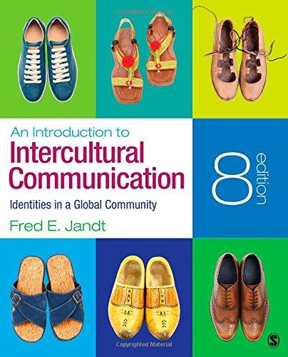 Test Bank An Introduction To Intercultural Communication Identities In A Global Community 8E Jandt