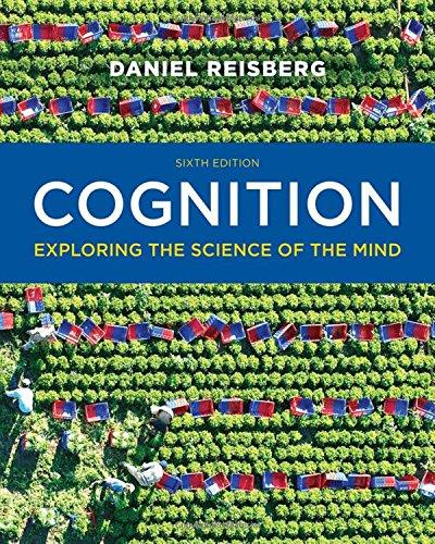 Test Bank Cognition Exploring The Science Of The Mind 6E Reisberg