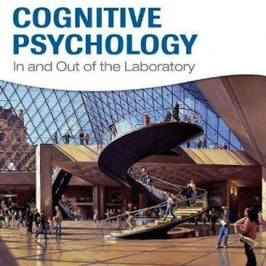 Test Bank Cognitive Psychology In And Out Of The Laboratory 5E Galotti
