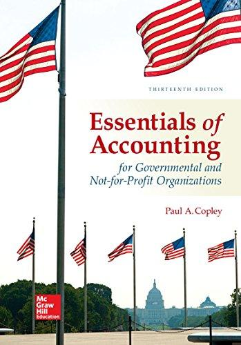 Test Bank Essentials Of Accounting For Governmental And Not-For-Profit Organizations 13E Copley