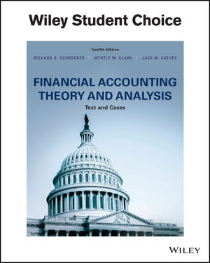 Test Bank Financial Accounting Theory And Analysis 12E Schroeder