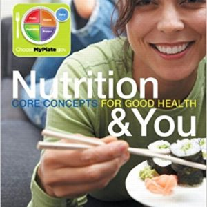 Test Bank Nutrition & You Core Concepts For Good Health 1E Blake