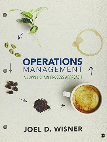 Test Bank Operations Management A Supply Chain Process Approach 1E Wisner