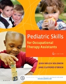Test Bank Pediatric Skills For Occupational Therapy Assistants 4E Solomon