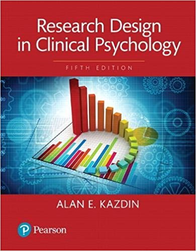 Test Bank Research Design In Clinical Psychology 5E Kazdin